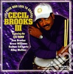 For those who love to... - brooks cecil cd musicale di Cecil brooks iii
