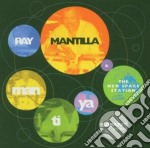 Man-ti-ya cd musicale di Mantilla Ray