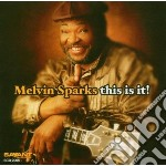 Melvin Sparks - This Is It! cd musicale di Sparks Melvin
