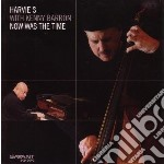 Harvie S With Kenny Barron - Now Was The Time cd musicale di Harvie s & kenny bar