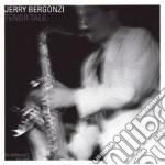 TENOR TALK cd musicale di JERRY BERGONZI