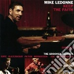 Keep the faith cd musicale di Mike ledonne & the g