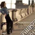 Soul shadows cd musicale di Denise Donatelli