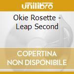 LEAP SECOND                               cd musicale di Rosette Okie