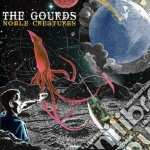 NOBLE CREATURES                           cd musicale di The Gourds