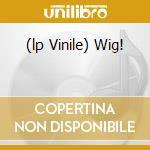 (LP VINILE) WIG!                                      lp vinile di Peter Case