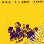 The double cross cd musicale di Sloan