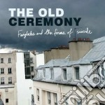 Fairytales and other forms of suicide cd musicale di The Old ceremony