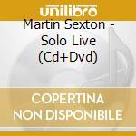 SOLO LIVE cd musicale di SEXTON MARTIN