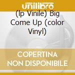 (LP VINILE) BIG COME UP (COLOR VINYL)                 lp vinile di BLACK KEYS