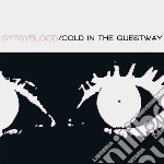 (LP VINILE) Cold in the guestway lp vinile di Blood Gipsy