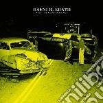 Will the guns come out cd musicale di Hanni el khatib