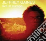 Jeffrey Gaines - Live In Europe cd musicale di Jeffrey Gaines