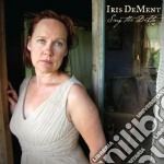 Sing the delta cd musicale di Iris Dement