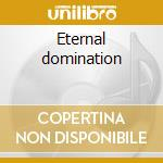 Eternal domination cd musicale di Angels Suicidal