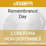REMEMBRANCE DAY                           cd musicale di RHOMBUS