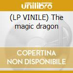 (LP VINILE) The magic dragon lp vinile