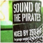 Sound of the pirates cd musicale di Artisti Vari