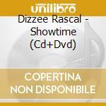 SHOWTIME cd musicale di DIZZEE RASCAL