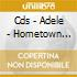 CDS - ADELE                - HOMETOWN GLORY cd