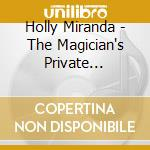 THE MAGICIAN'S PRIVATE LIBRARY            cd musicale di Miranda Holly