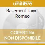 ROMEO cd musicale di Jaxx Basement