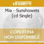 SUNSHOWERS cd musicale di M.I.A.