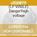 (LP VINILE) Danger!high voltage lp vinile di Six Electric