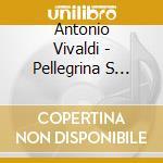 Mccarthy, Paterrichter, Rodolfoholma - Antonio Vivaldi: Pellegrina S Delight cd musicale