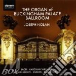 Nolan, Joseph - The Organ Of Buckingham Palace Ballroo cd musicale di Artisti Vari