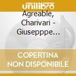 Agreable, Charivari - Giusepppe Torelli - The Original Brand cd musicale di Giuseppe Torelli