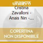Cristina Zavalloni - Anais Nin - De Staat - London Sinfonie cd musicale di Louis Andriessen
