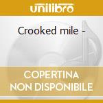 Crooked mile - cd musicale di Murphy Trish