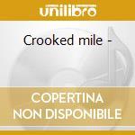 Crooked mile - cd musicale di Murphy Trish