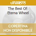 THE BEST OF: ETERNA WHEEL cd musicale di Tentacles Ozric