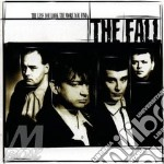 CD - FALL                 - THE LESS YOU LOOK THE MORE YOU FIND cd musicale di FALL