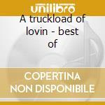 A truckload of lovin - best of cd musicale di Albert King