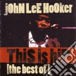 This is hip (the best of j.l.hooker) cd musicale di Hooker john lee