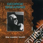 The master touch cd musicale di George Shearing