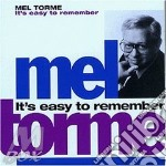 It's easy to remember cd musicale di Mel Torme