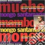 Mucho mambo mongo cd musicale di Mongo Santamaria