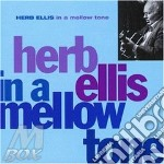In a mellow tone cd musicale di Herb Ellis