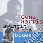 Swingin' the blues cd musicale di Gene Harris