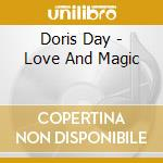Love and magic cd musicale di Doris Day