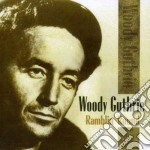 Ramblin' round cd musicale di Guthrie Woody