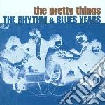 The rhythm & blues years (2cd) cd musicale di Things Pretty