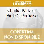 Bird of paradise cd musicale