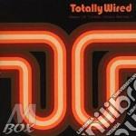 Totally wired (2cd) cd musicale di Artisti Vari