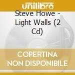 Light walls cd musicale di Steve Howe