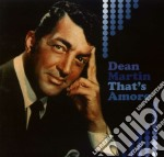 That's amore cd musicale di Dean Martin